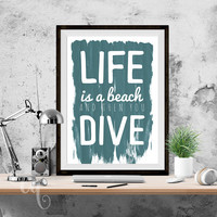 Typography wall art, funny quote related to diving, typography poster giclée print