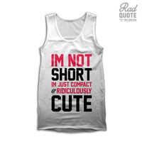 I'm Not Short Tank Top