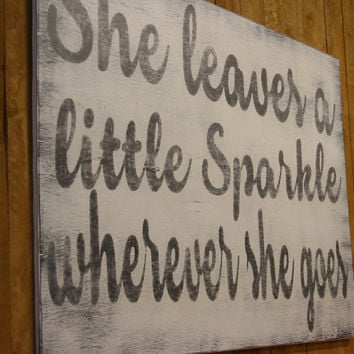 She Leaves A Little Sparkle Wherever She Goes Wood Sign Above Crib Wall Decor Girls Nursery Sign Baby Gift Vintage Nursery Shabby Chic