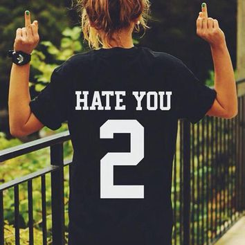 EAST KNITTING H1067 2017 HATE YOU 2 Funny Letter Print T-Shirt Women Tops