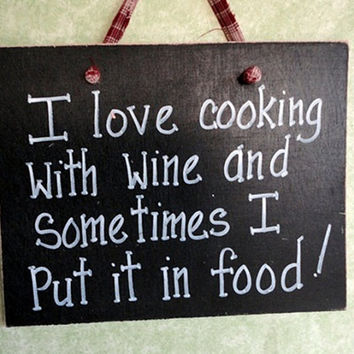 Cooking with Wine Sign Funny for kitchen