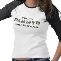 Army Girlfriend Shirt from Zazzle.com