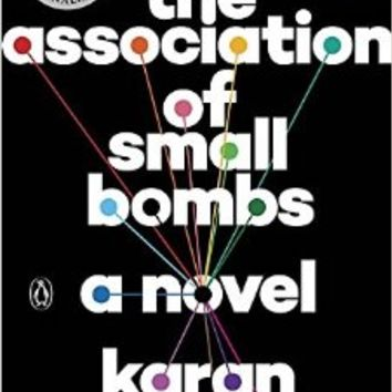 The Association of Small Bombs: A Novel Paperback – October 18, 2016