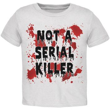 PEAPGQ9 Halloween Not a Serial Killer Blood Splatter Toddler T Shirt