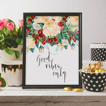 "Inspirational poster Motivational quote ""Good vibes only"" Wall artwork Home decor Typography quote Typographic print Printable decor"