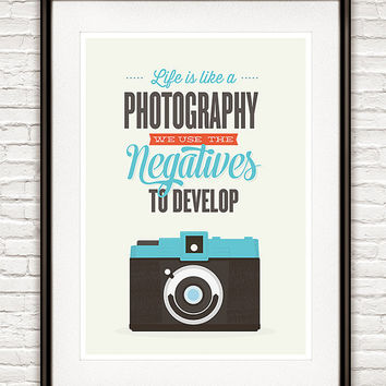 Typography poster, inspirational quote print, Vintage camera art, nursery art, Hipster, Geekery, Life is like a photography