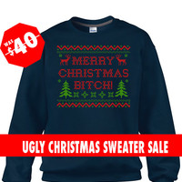 Navy Ugly Christmas Sweater, Merry Christmas Bitch Sweater, Funny Christmas Jumper, Ugly Christmas Sweatshirt, Tacky Christmas Jumpers,