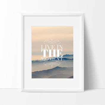 Live in the Moment Wall Art, Wall Decor Ideas