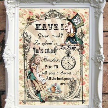 ALICE in WONDERLAND Print. Alice in Wonderland Quote Print. Shabby Chic Decor. Alice Wall Art.Tea Party. Mad Hatter Vintage Alice  Code:A019