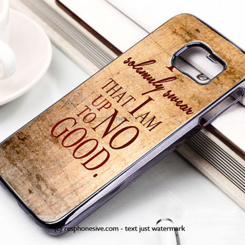 Harry Potter Quote - I Solemnly Swear That I Am Up To No Good Samsung Galaxy S6 and S6 Edge Case