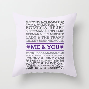 Me and You (with Famous Couples) Print Throw Pillow by Noonday Design | Society6