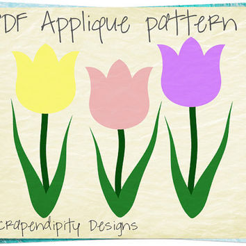 Tulips Applique Pattern - Spring Applique Template / Garden Quilt Pattern / Toddler Flower Shirt / Womens Garden Tshirt / Printable AP200-D