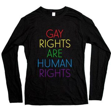 Gay Rights Are Human Rights -- Women's Long-Sleeve
