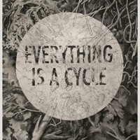 Everything Is A Cycle Art Print by Teagan White