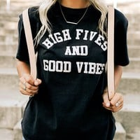 High Fives And Good Vibes | Black T-Shirt
