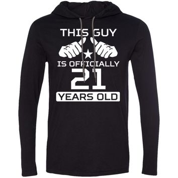 This Guy Is Officially 21 Years Funny 21st Birthday 987 Anvil LS T-Shirt Hoodie