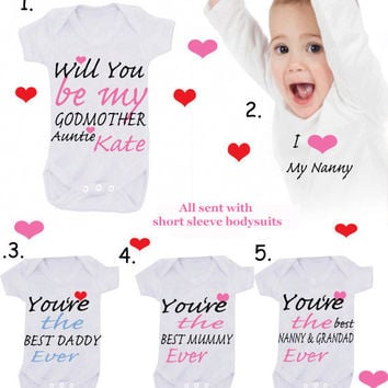 Godmother Nanny Grandad mummy any name can be Added just message me 1 x bodysuit or 1 x T-shirt or 2 x white bibs or DESIGN YOUR OWN