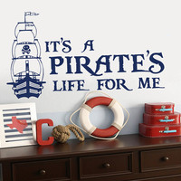 Wall Vinyl Sticker Decals Decor Art Bedroom Design Mural Words Sign Quote Pirate's life Pirate Ship Boat (z870)