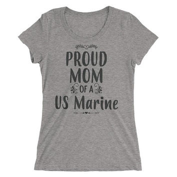 US Marine Mom Gift, Women's Proud Mom of a US Marine t-shirt - US Marine gift for Mom