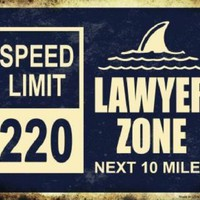 Lawyer Zone Next 10 Miles Speed Limit 220 Decorative Sign
