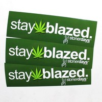 Stay Blazed Sticker