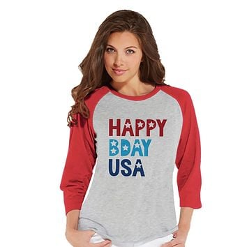 Custom Party Shop Women's Happy Bday USA 4th of July Red Raglan Shirt