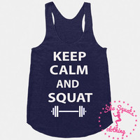 Keep Calm and Squat Workout Gym Tank