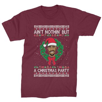 Tupac Ain't Nothing But A Christmas Party Mens T-shirt