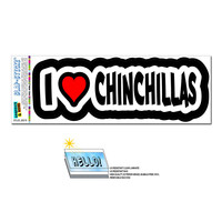 I Love Heart Chinchillas SLAP-STICKZ TM Premium Sticker