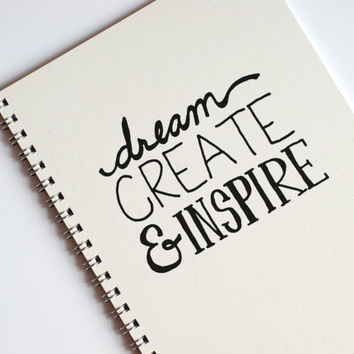 "Notebook - Dream Create Inspire Notebook - Spiral Bound Notebook - Recycled Paper Notebook - 5.5"" x 8.5"""