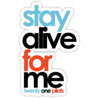 Stay Alive For Me - Text by Kate Foye