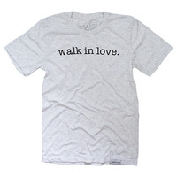 walk in love. White Fleck T-Shirt