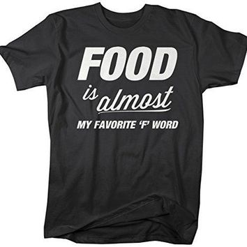 Shirts By Sarah Men's Funny Food Favorite F Word T-Shirt Foodie Tee