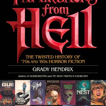 Paperbacks from Hell - The Twisted History of 70's & 80's Horror Fiction