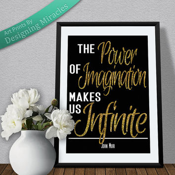 "Inspirational Quote: ""The Power Of Imagination Makes Us Infinite"" - JM"