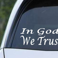 In God We Trust Christian Die Cut Vinyl Decal Sticker