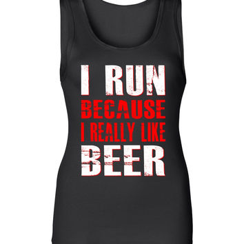 Lady's I Run Because I Really Like Beer Tank Top