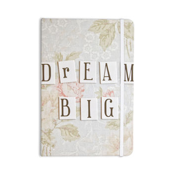 "Debbra Obertanec ""Dream Big"" Quote Floral Everything Notebook"