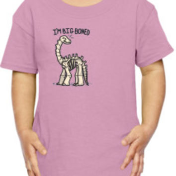 Big Boned 2 Toddler T-shirt | Customon.com