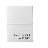 I'm So Excited I Could Barf Note Cards