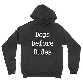 Dogs before dudes funny workout trendy dog pet lover graphic hoodie
