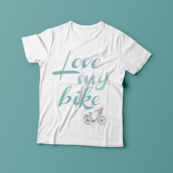Love my bike , Printed bicycle tee, womens bicycle tee, bicycle tshirt, white bicycle tee