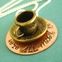 Alice in Wonderland Necklace - Mad Tea Party - We're All Mad Here Tea Cup Necklace