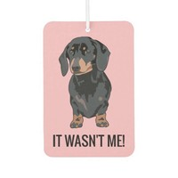 Funny It Wasn't Me Pet Dachshund Dog Car Air Freshener