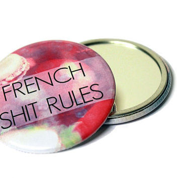 French Shit Rules - Pocket Mirror - French Macarons