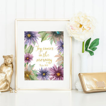 Joy Comes in the Morning Print / Bereavement Gift / Dalia Print / Bible Verse Print / Sympathy Gift / Psalm 30:5 / Inspirational