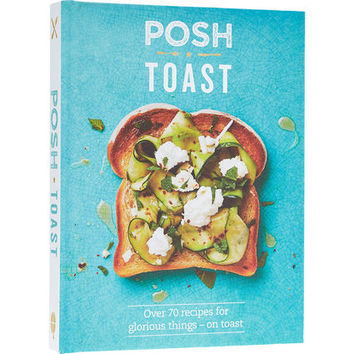 Posh Toast Cook Book - Books & Stationery - Hobbies & Leisure - Home - TK Maxx