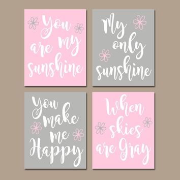 You Are My SUNSHINE Wall Art, CANVAS or Prints Pink Gray, Baby Girl NURSERY Decor, Nursery Rhyme, Girl Quote, Girl Bedroom Decor, Set of 4