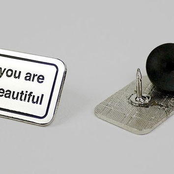 You Are Beautiful Pin