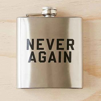 Never Again 6oz Flask- Oyster One